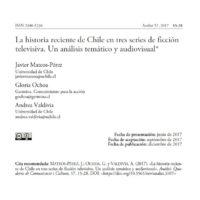 La historia reciente de Chile en tres series de ficción televisiva. Un análisis temático y audiovisual
