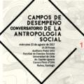 Conversatorio Campos de desempeño de la antropología social en FACSO