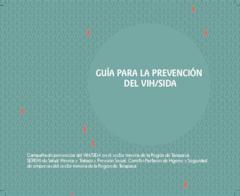 Guía para la Prevención del VIH para Comités Paritarios de Higiene y Seguridad del Sector Minería de la Región de Tarapacá